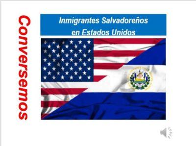 Inmigrantes Salvadoreños en EEUU