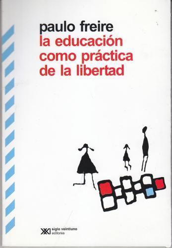 La-Educacion-como-practica-de-la-Libertad
